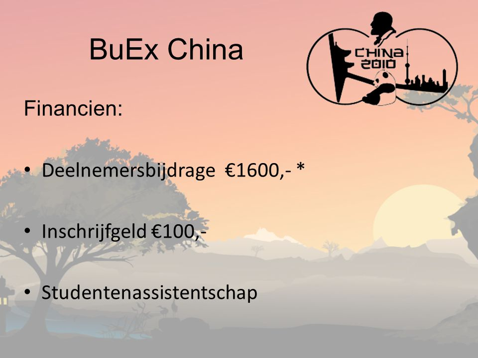 BuEx China Financien: Deelnemersbijdrage €1600,- *
