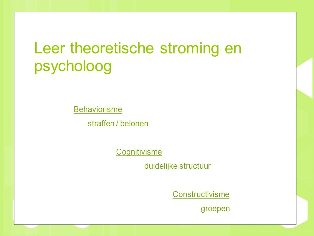 Leer theoretische stroming en psycholoog