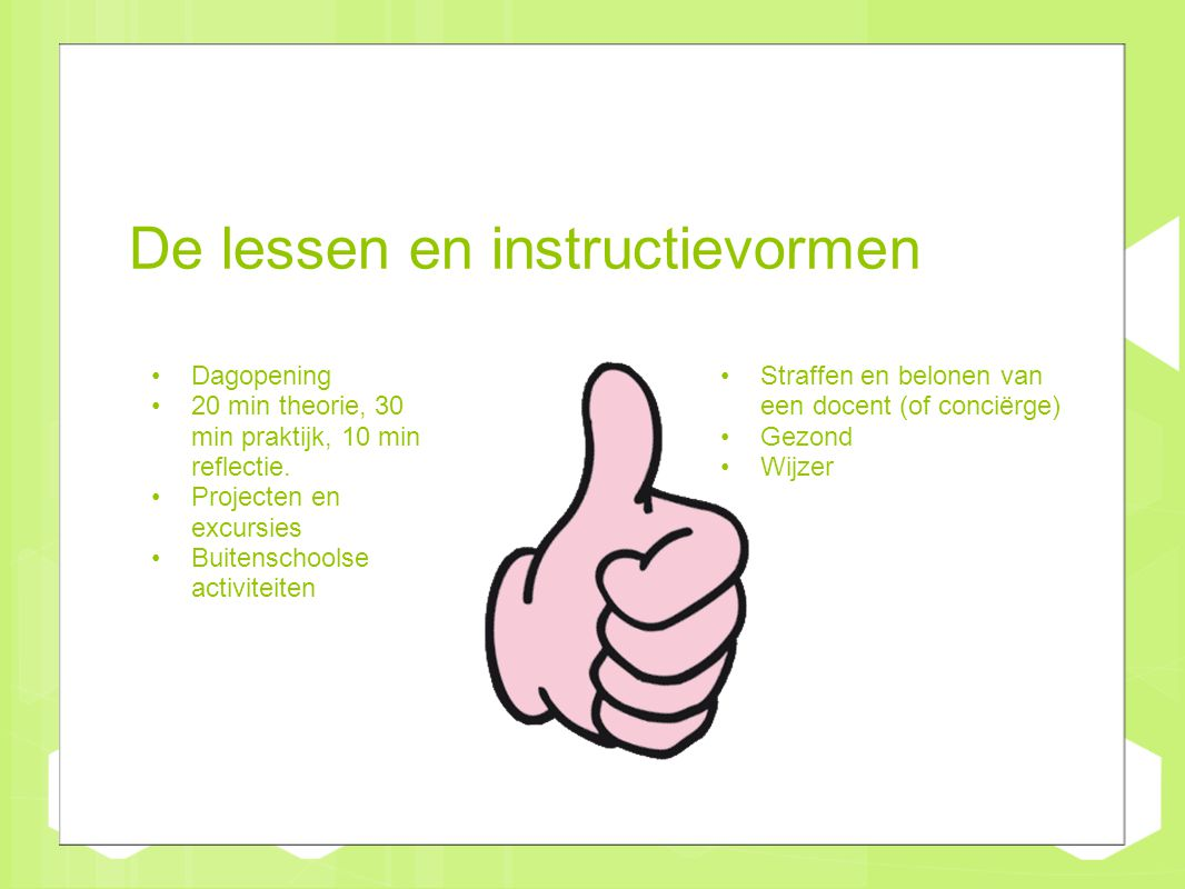 De lessen en instructievormen