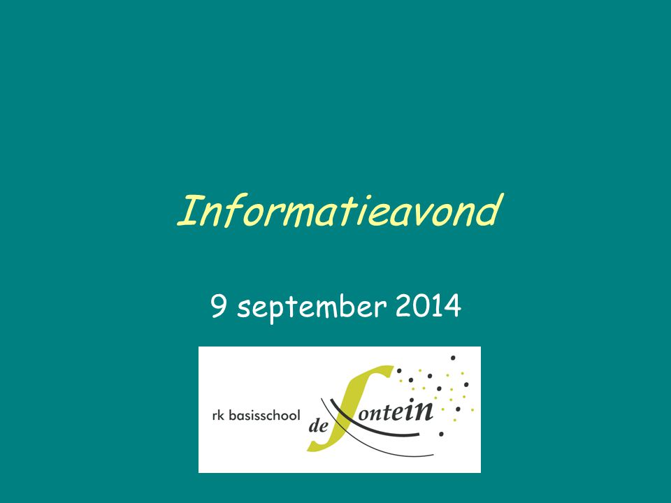 Informatieavond 9 september 2014