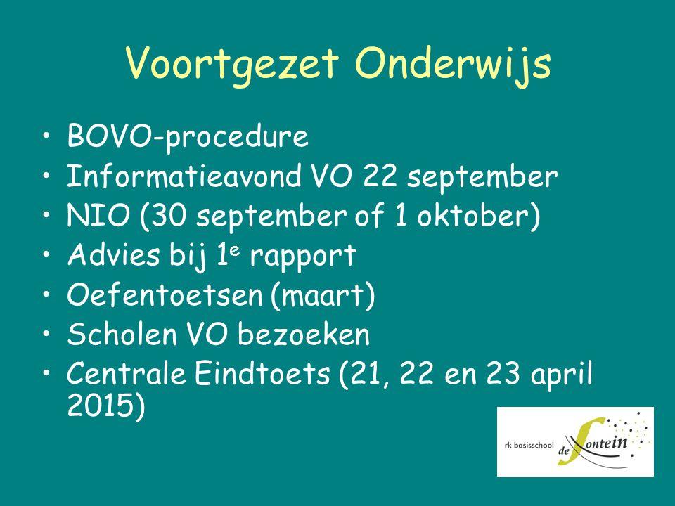 Voortgezet Onderwijs BOVO-procedure Informatieavond VO 22 september