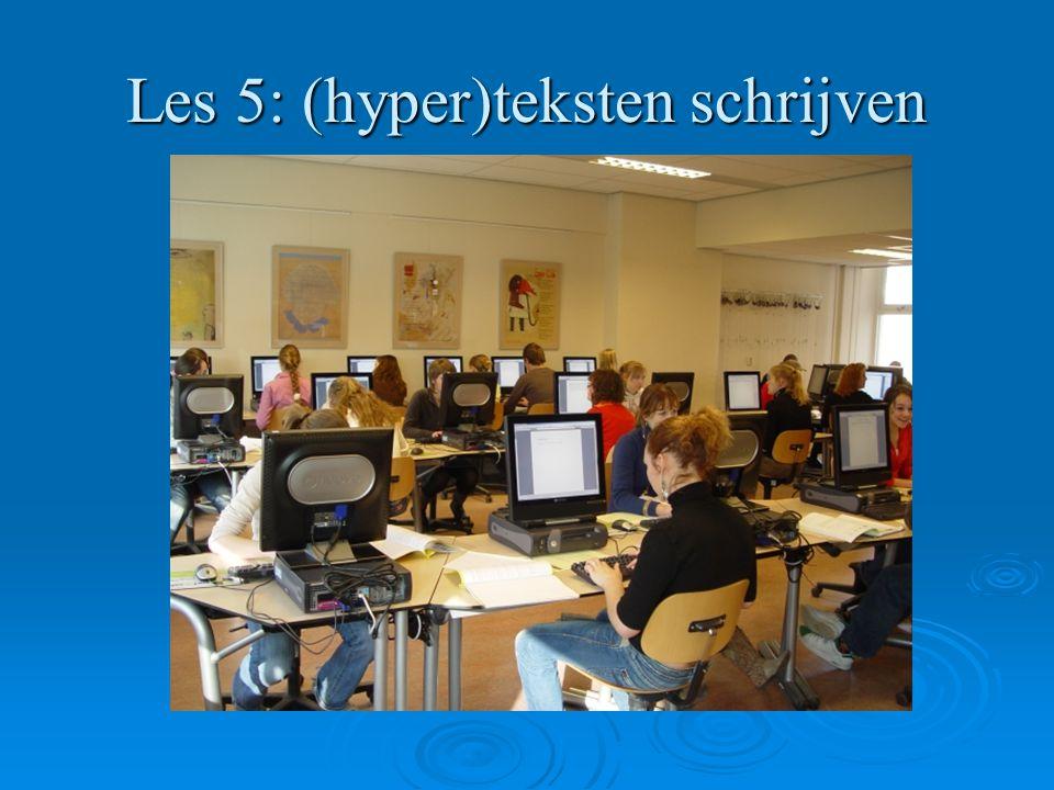 Les 5: (hyper)teksten schrijven