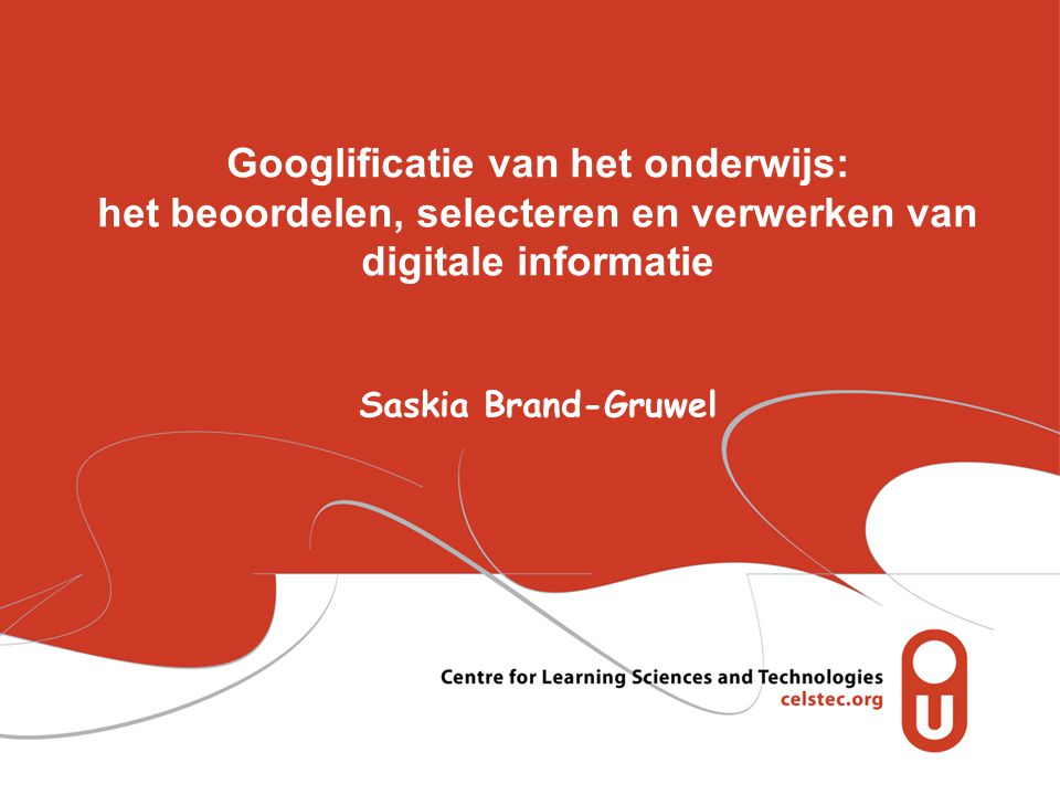 het beoordelen, selecteren en verwerken van digitale informatie