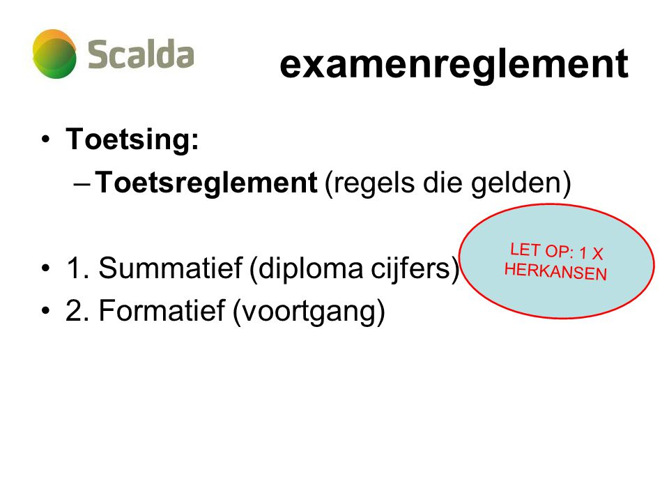 examenreglement Toetsing: Toetsreglement (regels die gelden)