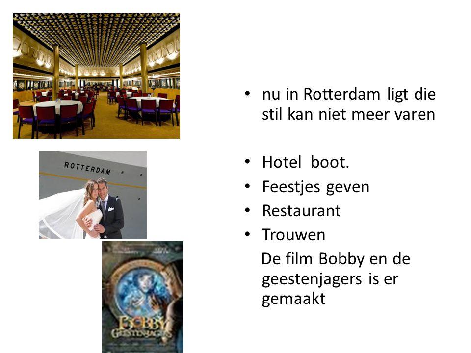 nu in Rotterdam ligt die stil kan niet meer varen