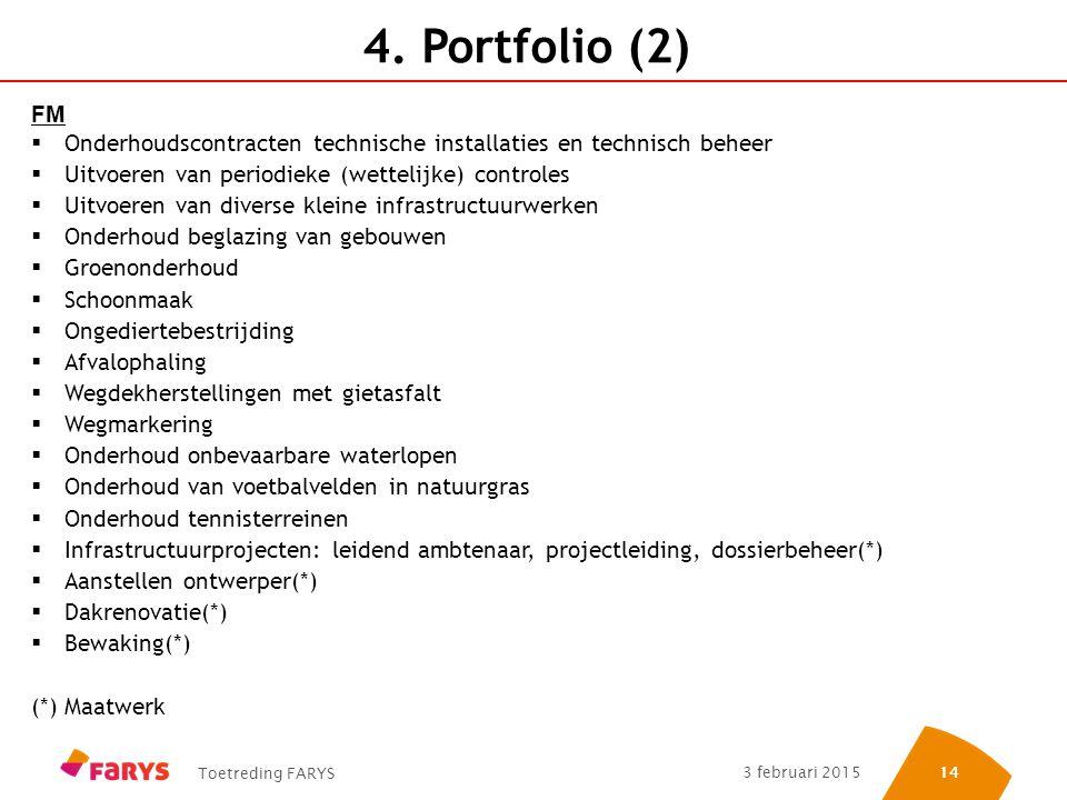 4. Portfolio (2) FM. Onderhoudscontracten technische installaties en technisch beheer. Uitvoeren van periodieke (wettelijke) controles.