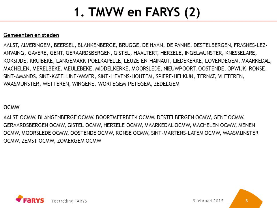 1. TMVW en FARYS (2) Gemeenten en steden