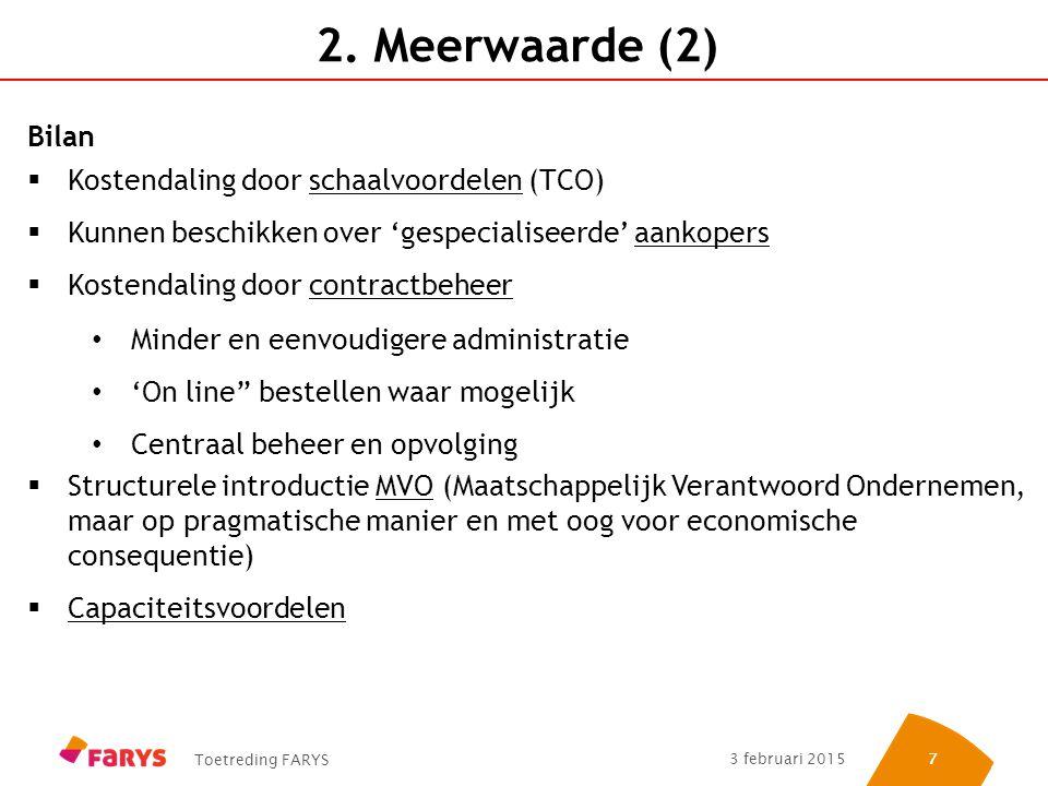 2. Meerwaarde (2) Bilan Kostendaling door schaalvoordelen (TCO)