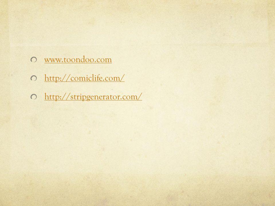 www.toondoo.com http://comiclife.com/ http://stripgenerator.com/