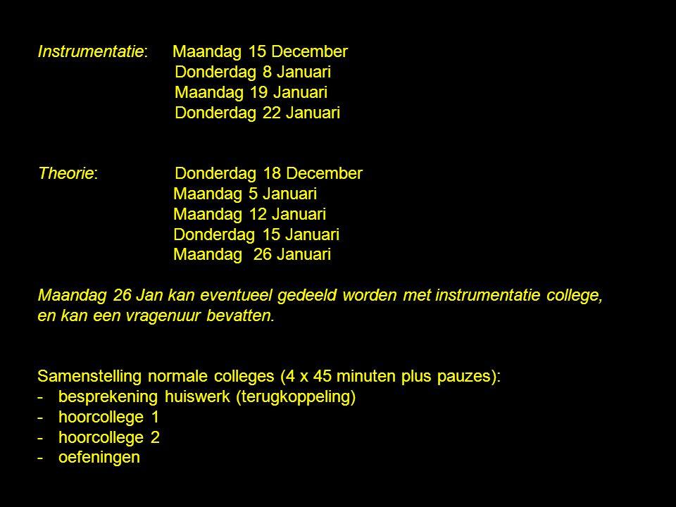 Instrumentatie: Maandag 15 December