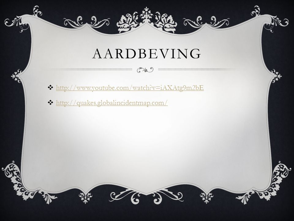 aardbeving http://www.youtube.com/watch v=iAXAtg9m2bE