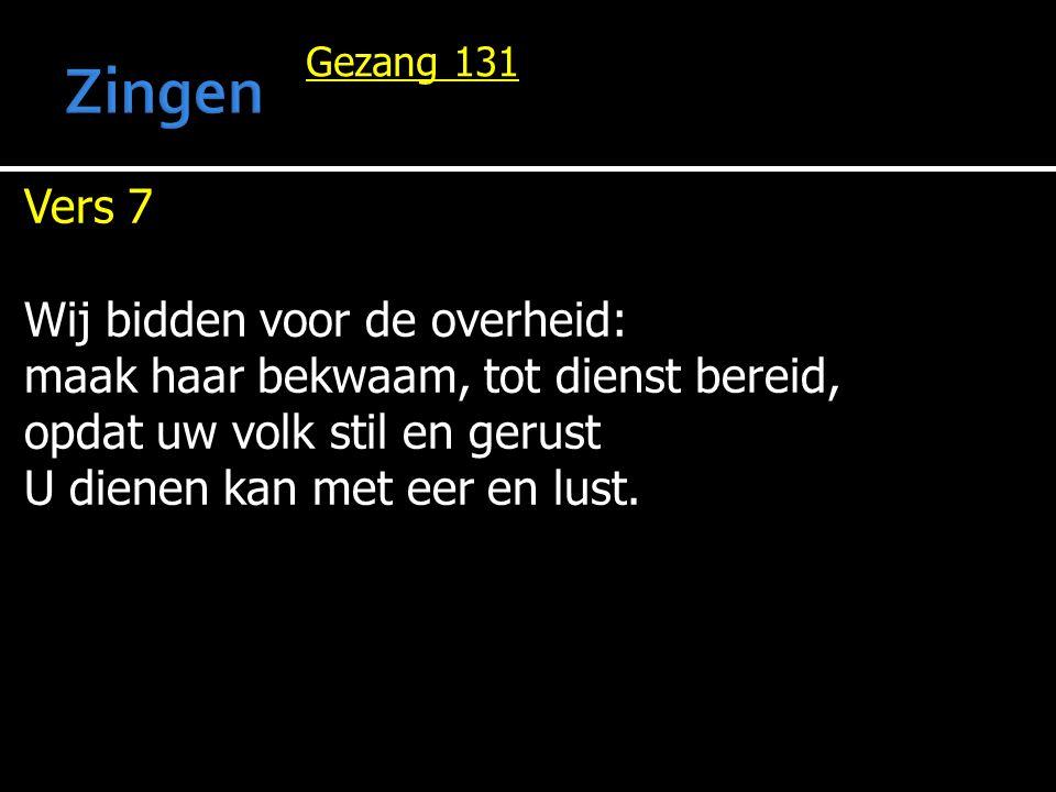 Zingen Vers 7 Wij bidden voor de overheid: