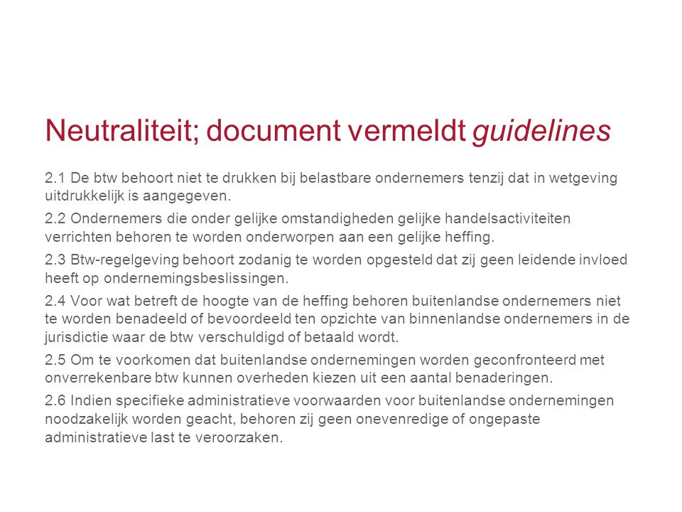 Neutraliteit; document vermeldt guidelines