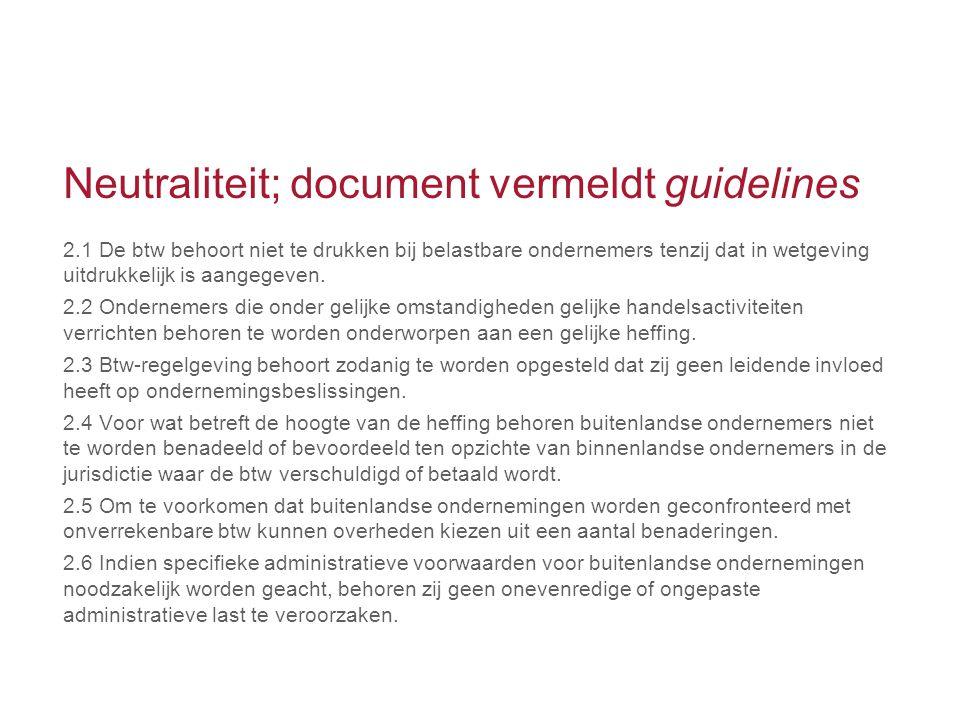 Neutraliteit; document vermeldt guidelines