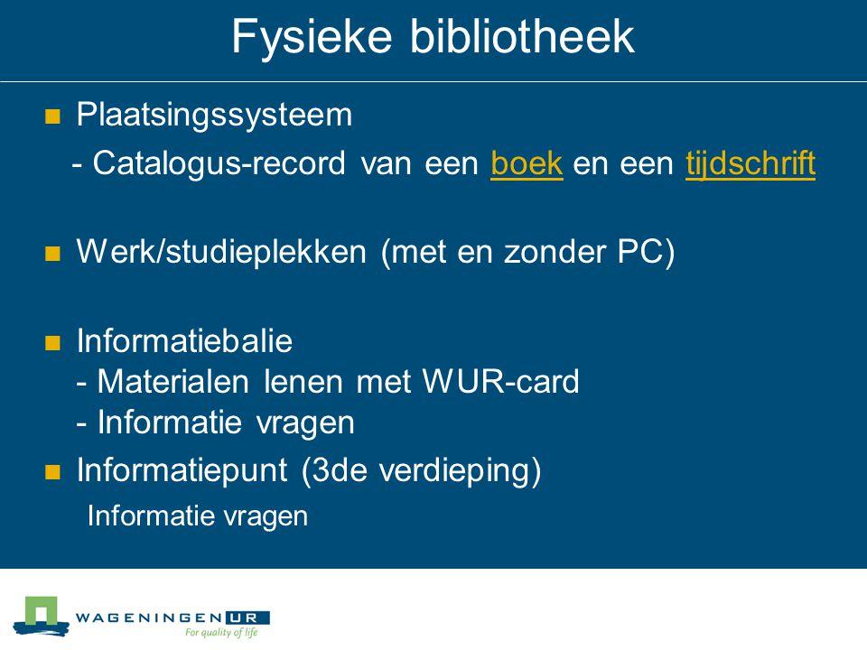 Fysieke bibliotheek Plaatsingssysteem