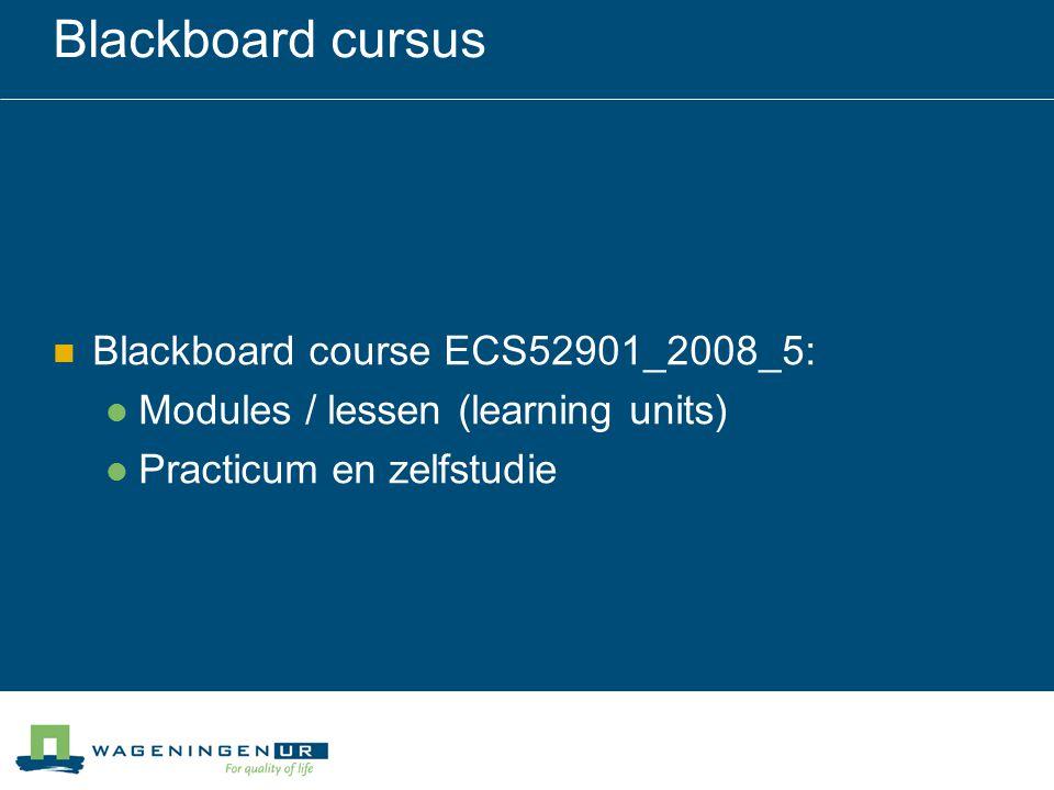 Blackboard cursus Blackboard course ECS52901_2008_5: