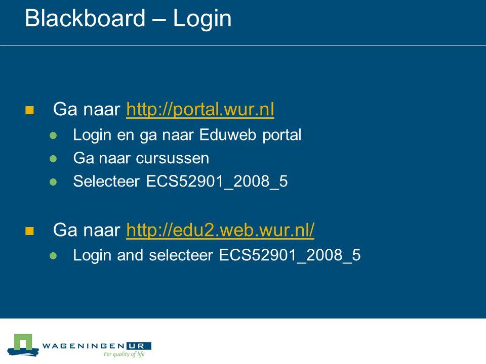 Blackboard – Login Ga naar http://portal.wur.nl