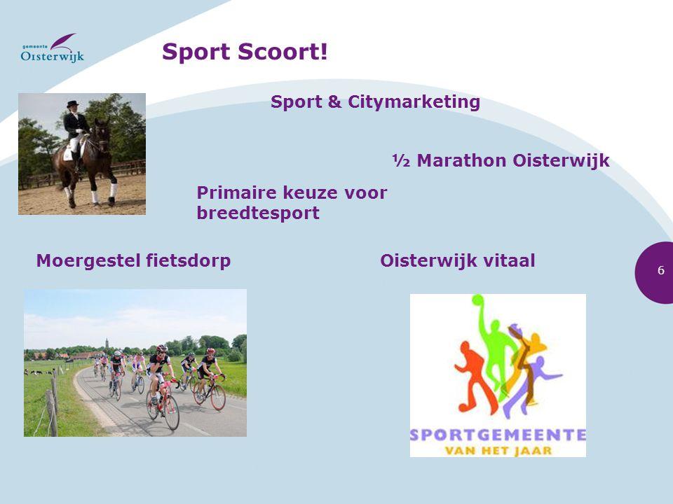 Sport Scoort! Sport & Citymarketing ½ Marathon Oisterwijk