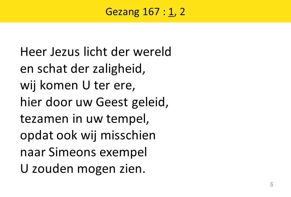 Gezang 167 : 1, 2