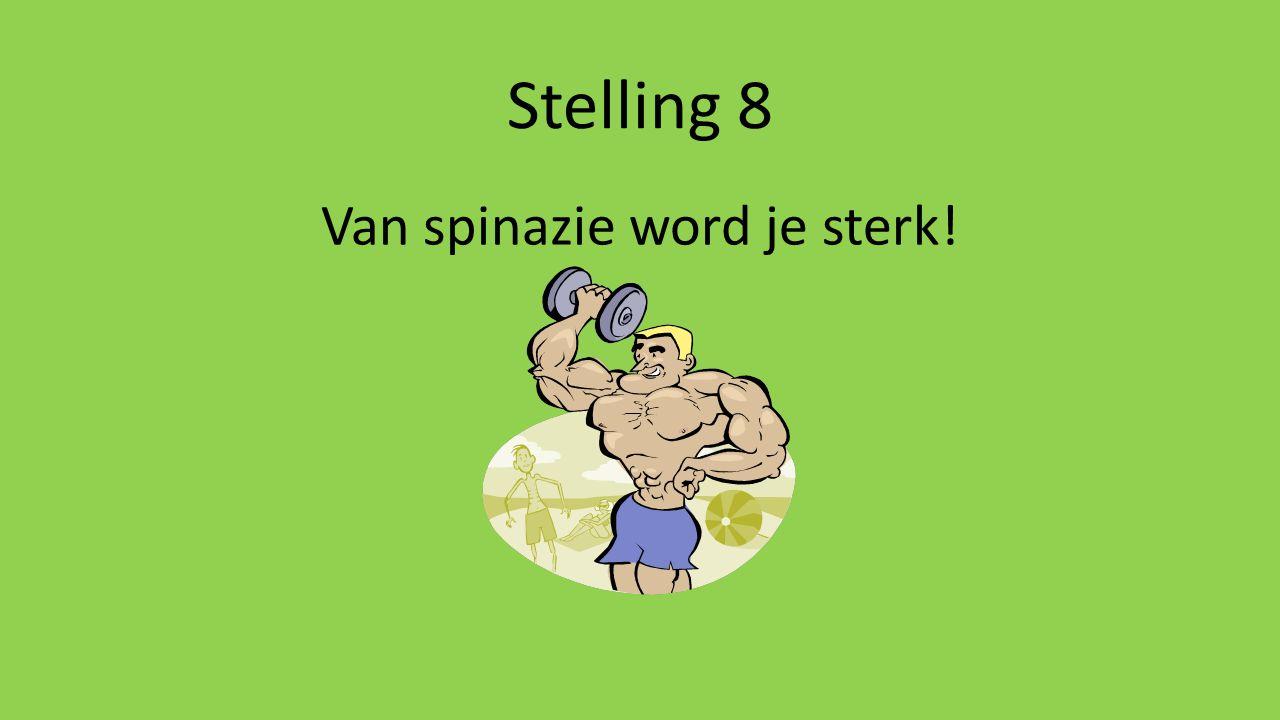 Van spinazie word je sterk!