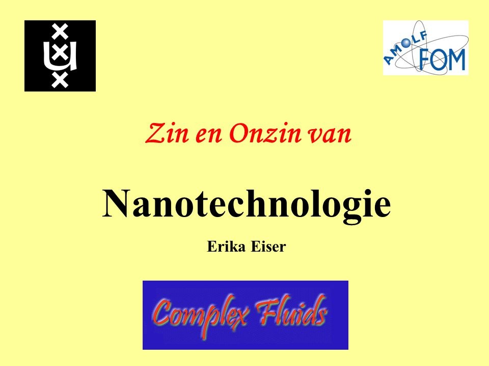 Nanotechnologie Zin en Onzin van Erika Eiser