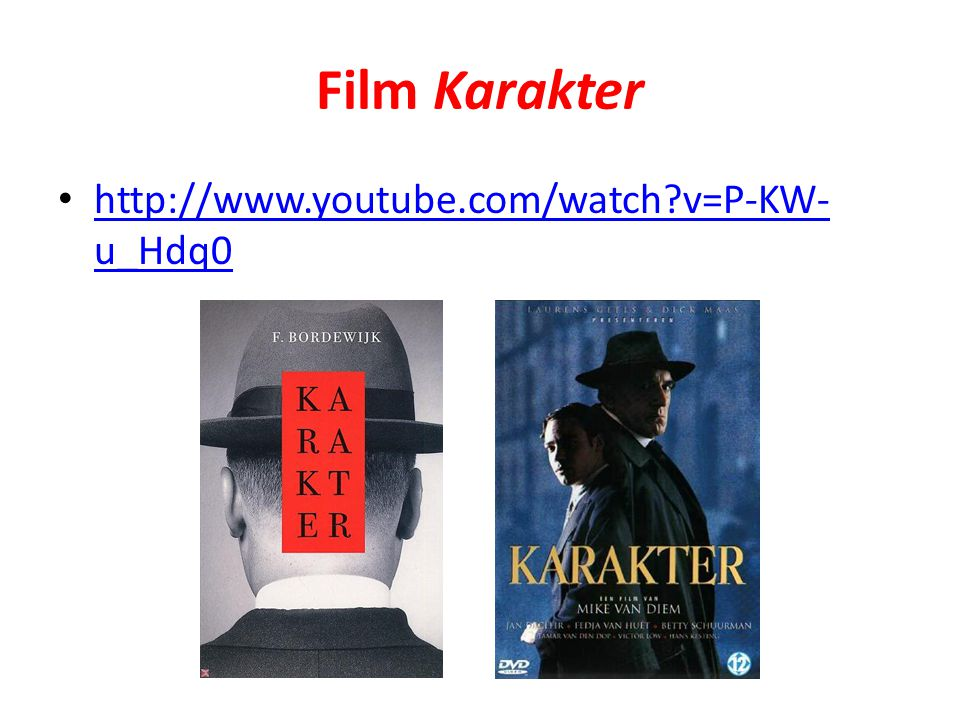 Film Karakter http://www.youtube.com/watch v=P-KW-u_Hdq0