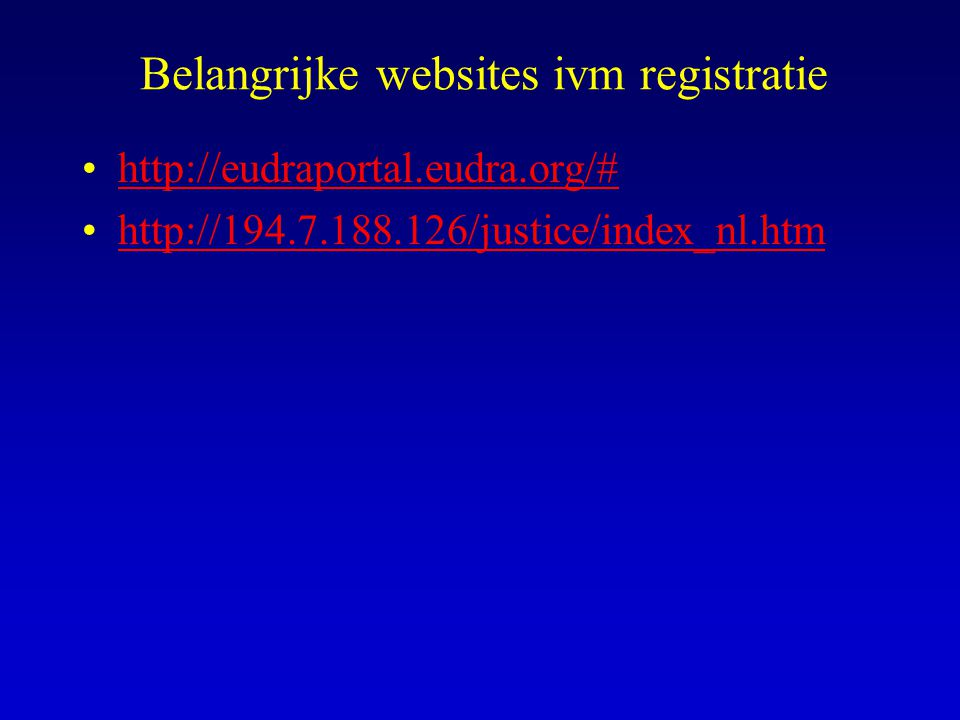 Belangrijke websites ivm registratie