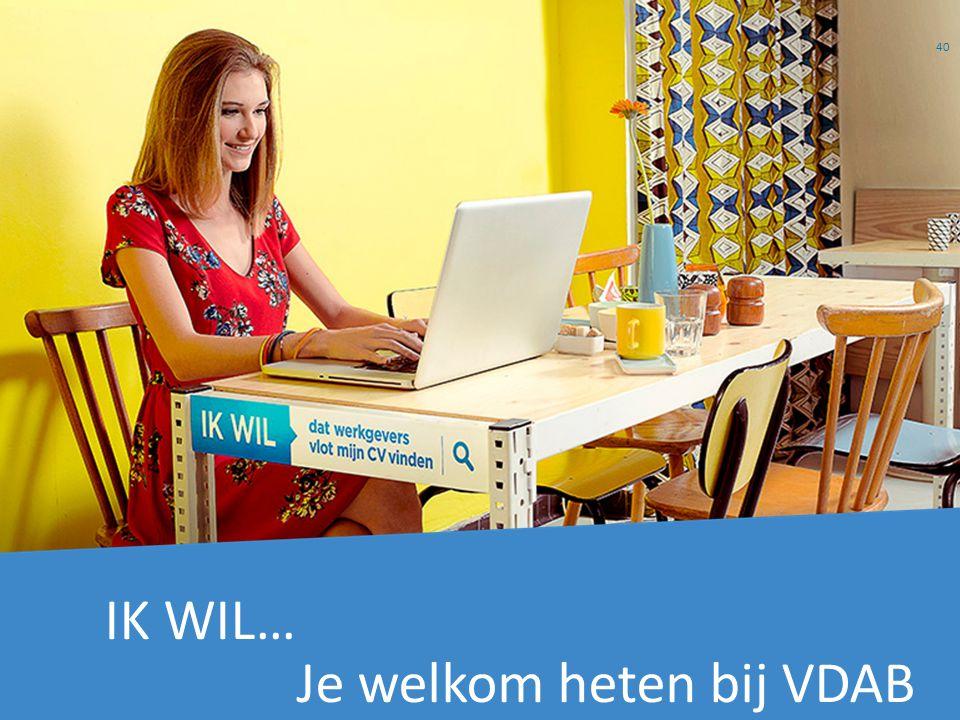 IK WIL… Je welkom heten bij VDAB