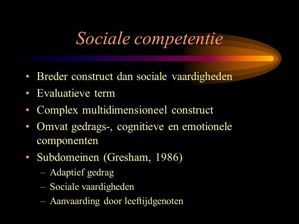 Sociale competentie Breder construct dan sociale vaardigheden