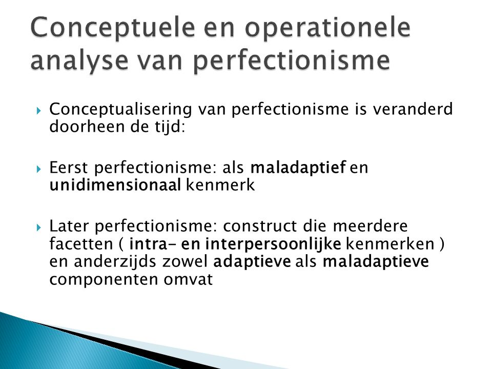 Conceptuele en operationele analyse van perfectionisme