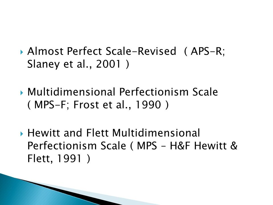 Almost Perfect Scale-Revised ( APS-R; Slaney et al., 2001 )
