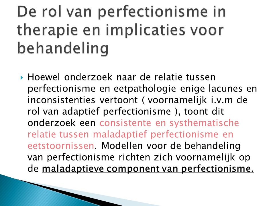 De rol van perfectionisme in therapie en implicaties voor behandeling