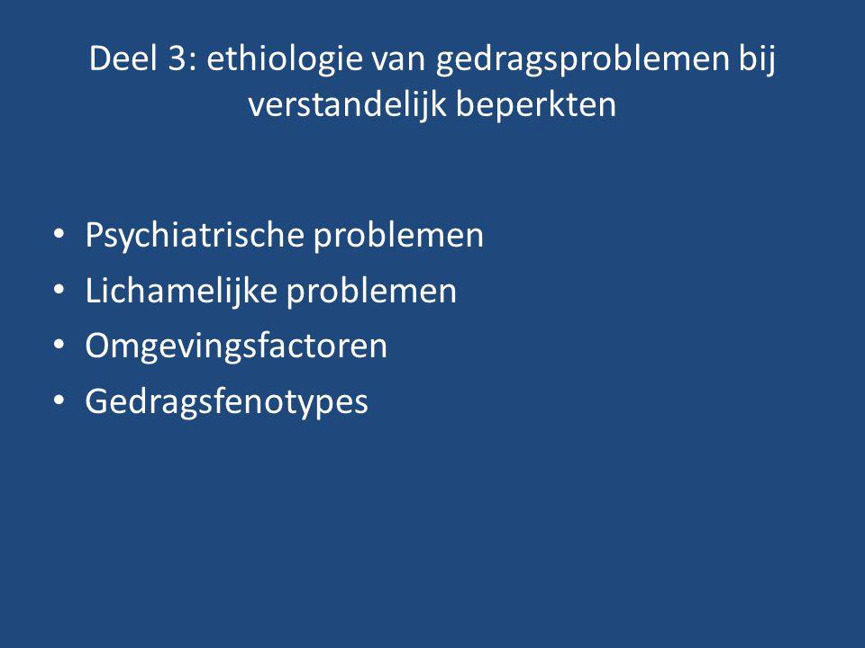 Deel 3: ethiologie van gedragsproblemen bij verstandelijk beperkten