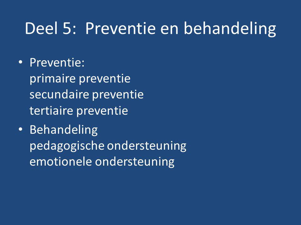 Deel 5: Preventie en behandeling