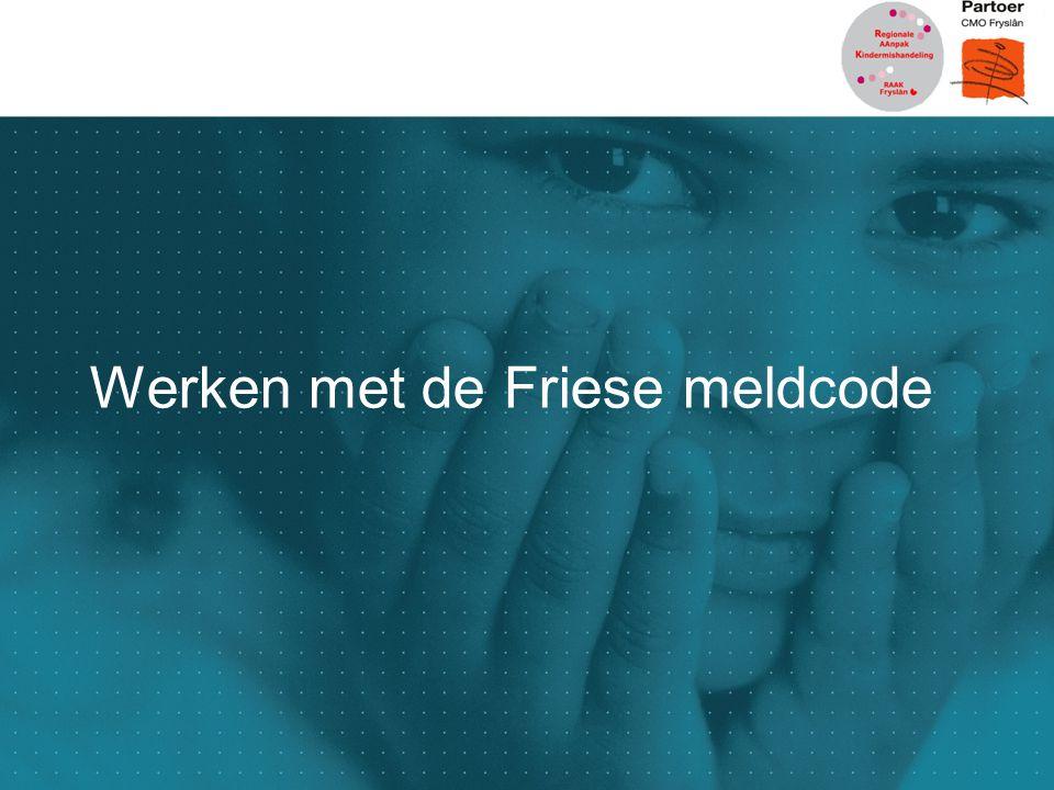 Werken met de Friese meldcode