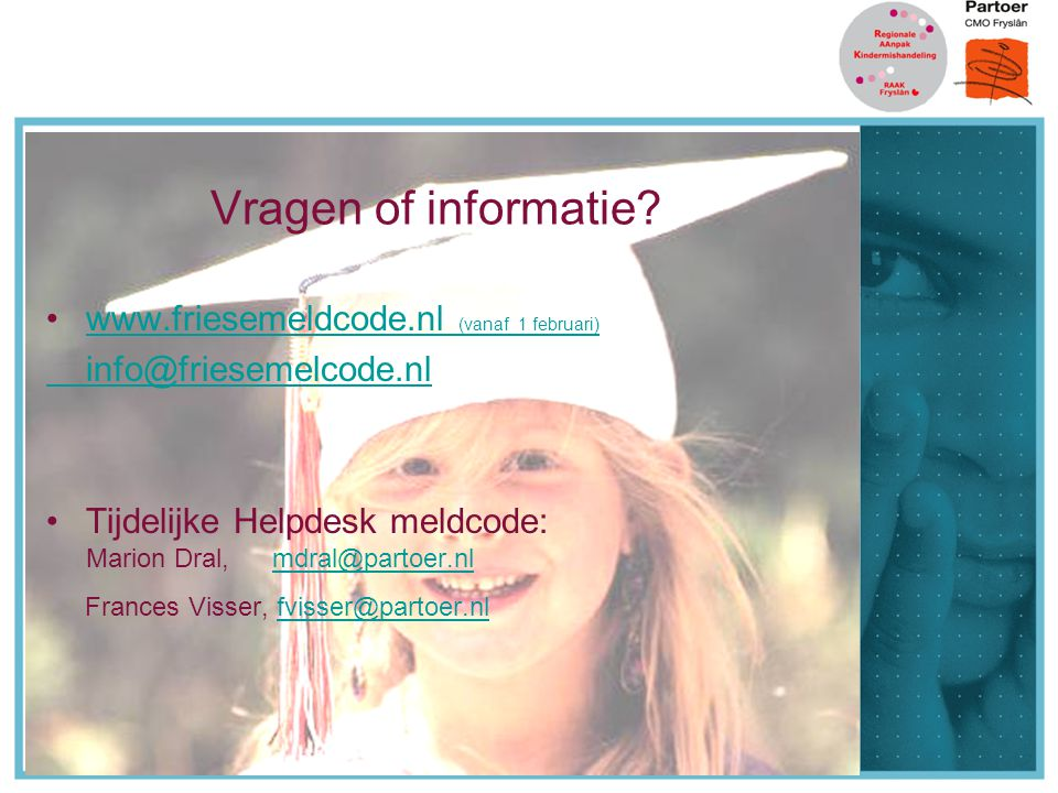 Vragen of informatie www.friesemeldcode.nl (vanaf 1 februari)