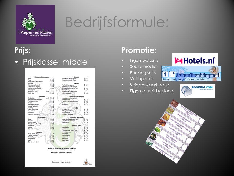 Bedrijfsformule: Prijs: Promotie: Prijsklasse: middel Eigen website