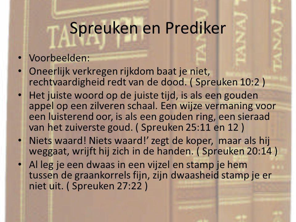 Spreuken en Prediker Voorbeelden: