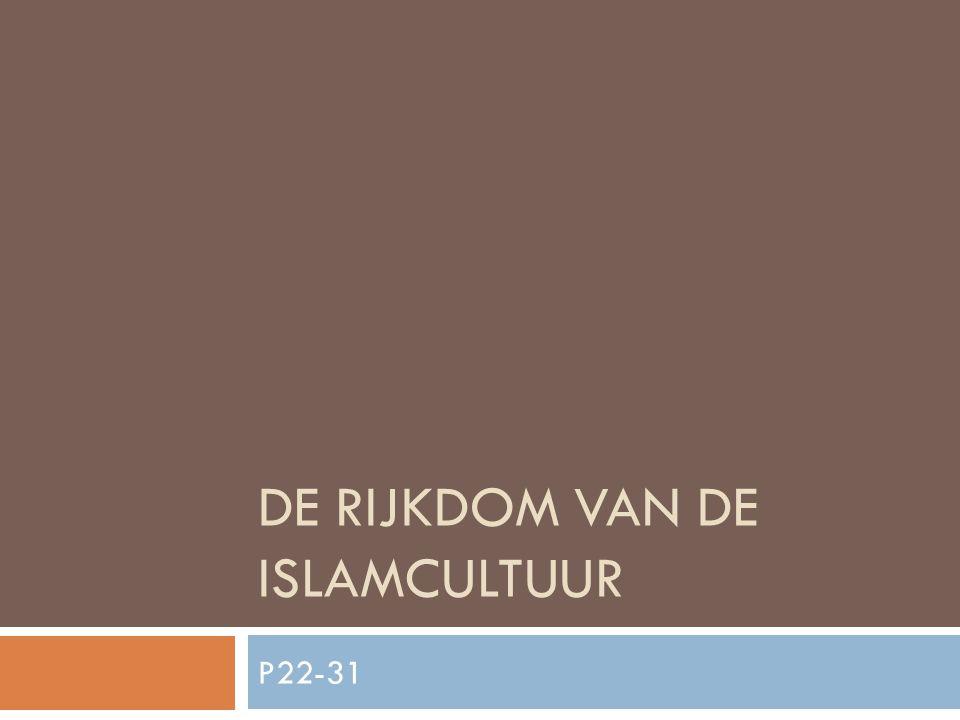 De rijkdom van de islamcultuur