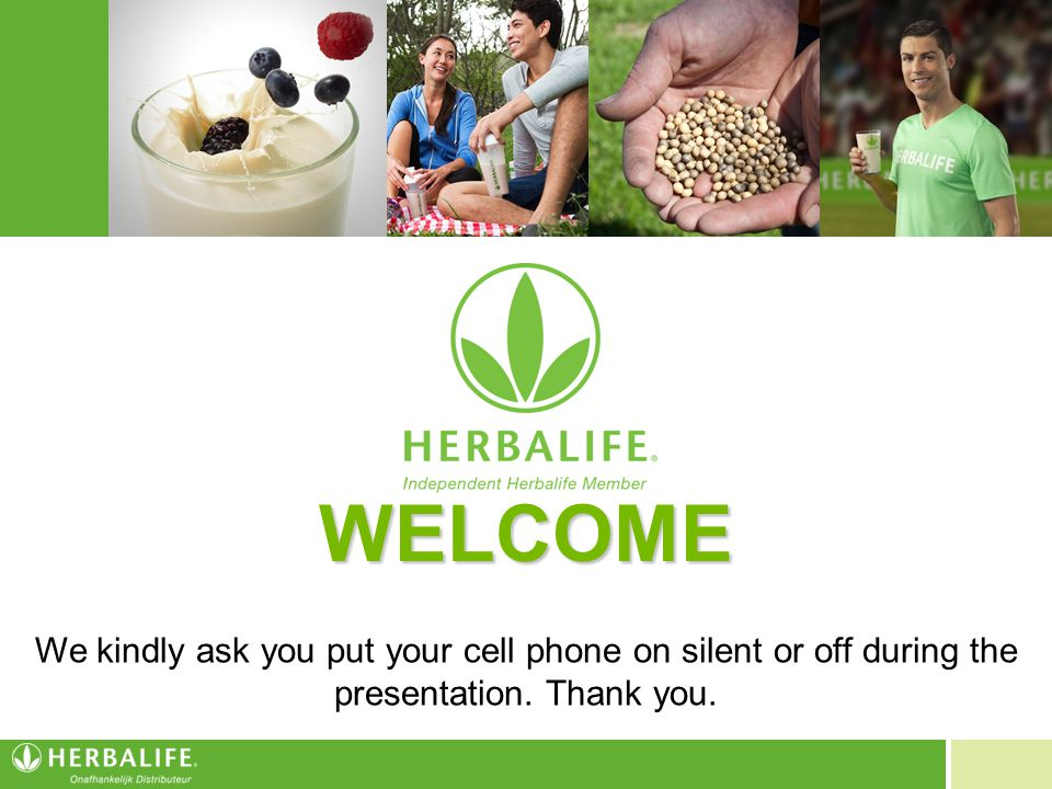 WELCOME We kindly ask you put your cell phone on silent or off during the presentation. Thank you.