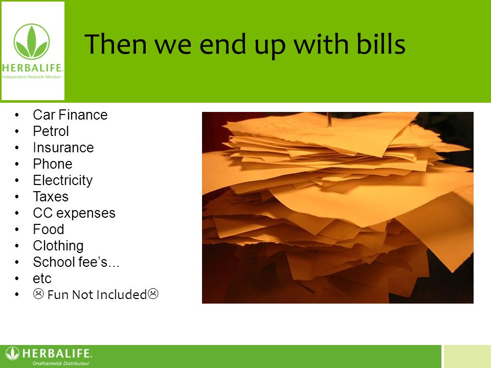Then we end up with bills
