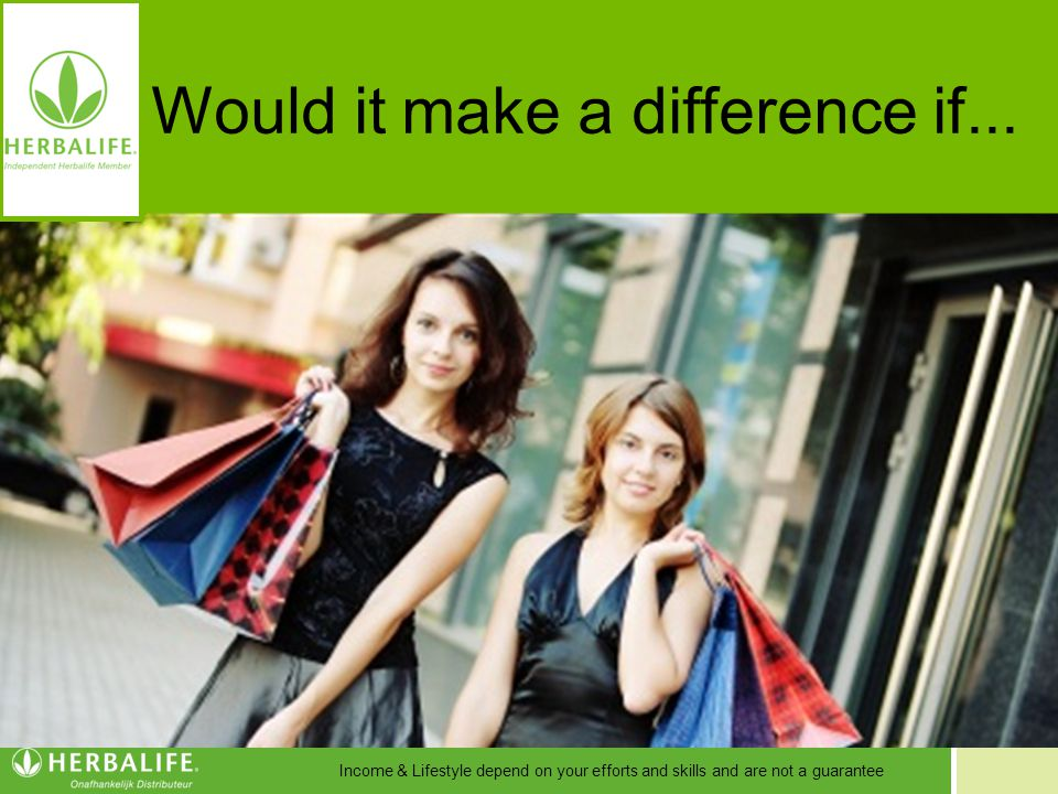 Would it make a difference if...