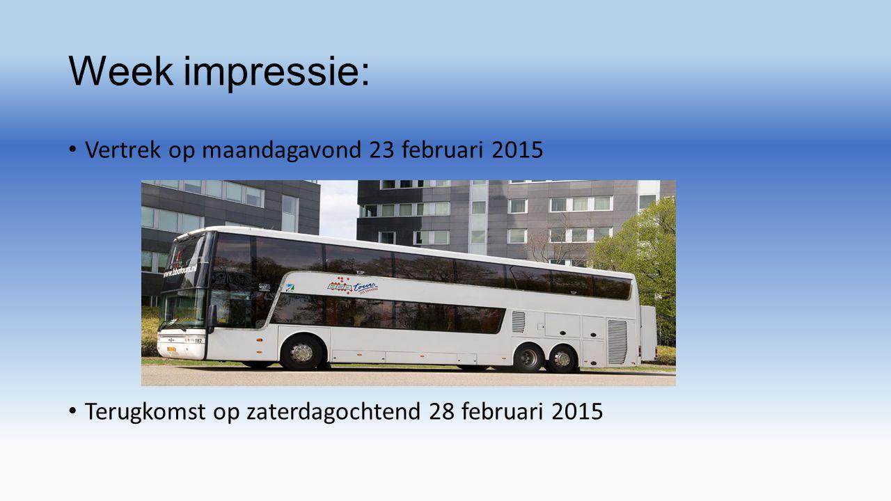Week impressie: Vertrek op maandagavond 23 februari 2015