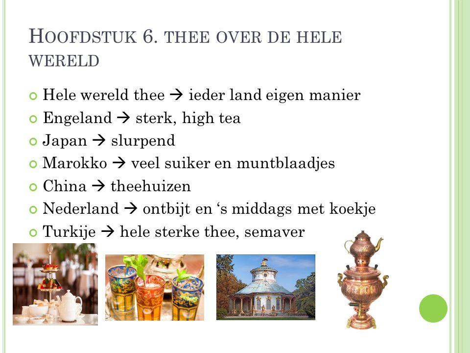 Hoofdstuk 6. thee over de hele wereld