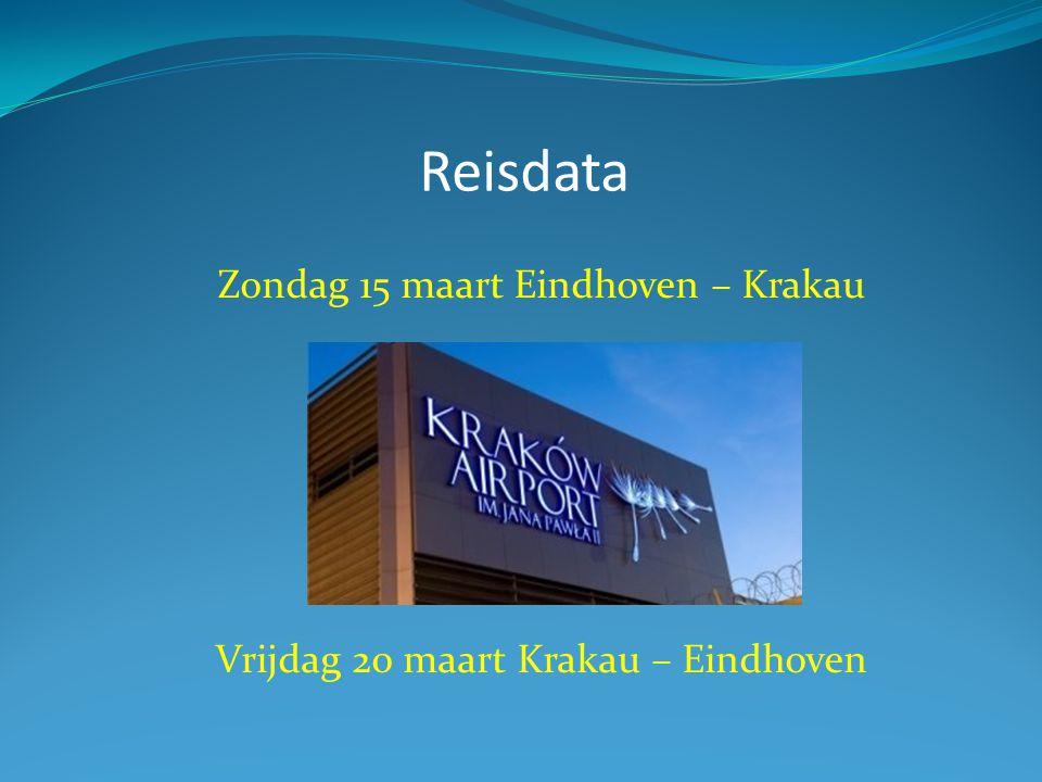 Reisdata Zondag 15 maart Eindhoven – Krakau