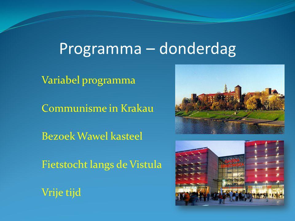 Programma – donderdag Variabel programma Communisme in Krakau