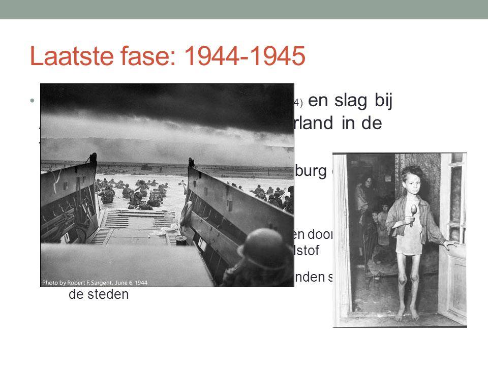Laatste fase: 1944-1945 Na invasie in Normandië (juni 1944) en slag bij Arnhem (september 1944) komt Nederland in de frontlinie te liggen: