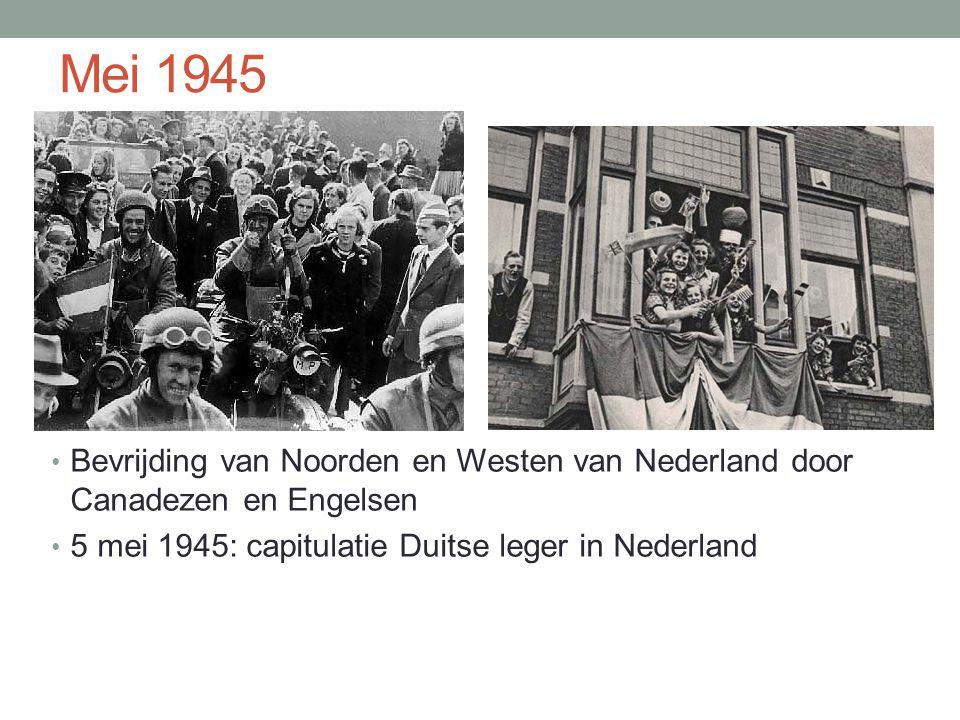 Mei 1945 Bevrijding van Noorden en Westen van Nederland door Canadezen en Engelsen.