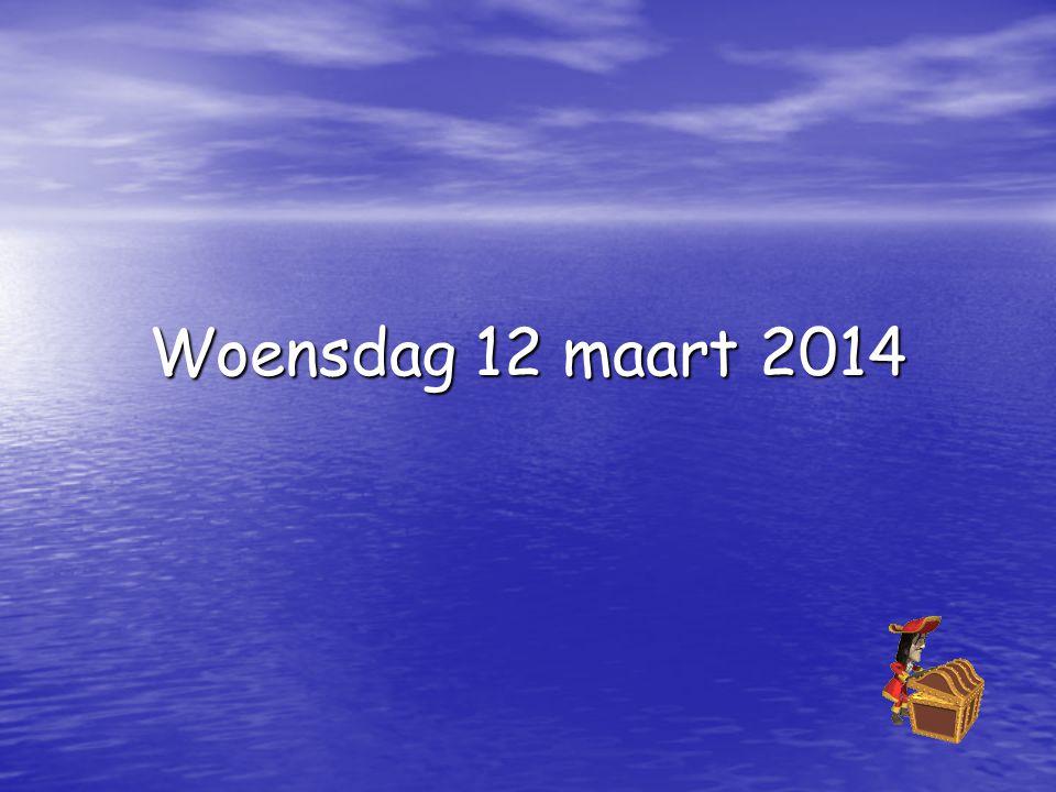 Woensdag 12 maart 2014
