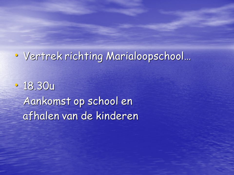 Vertrek richting Marialoopschool…